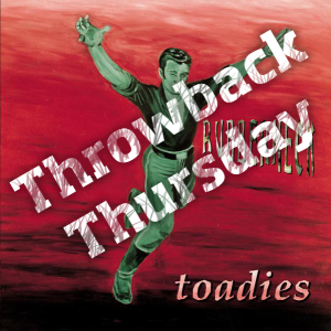 The Toadies TBT